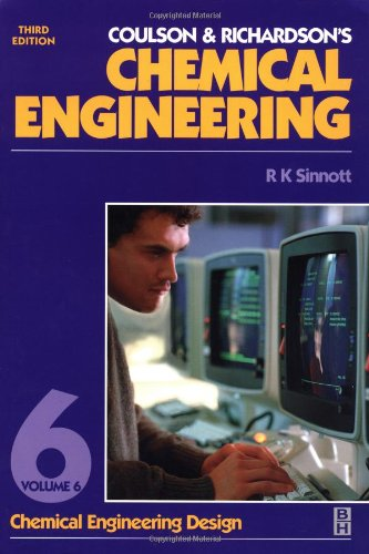 9780750641425 Chemical Engineering Volume 6 Third Edition Chemical Engineering Design Coulson And Richardson S Chemical Engineering Series Abebooks Sinnott R K 0750641428