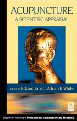 9780750641630: Acupuncture: A Scientific Appraisal, 1e