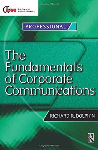 9780750641869: Fundamentals of Corporate Communications (Chartered Institute of Marketing (Paperback))