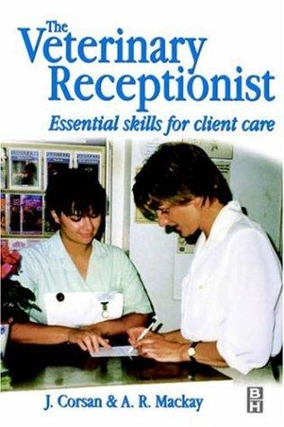 9780750642255: Veterinary Receptionist: Essential Skills for Client Care, 1e