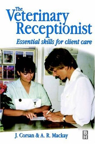 9780750642255: Veterinary Receptionist: Essential Skills for Client Care