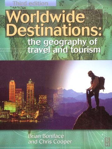 9780750642316: Worldwide Destinations: The Geography of Travel and Tourism, Third Edition