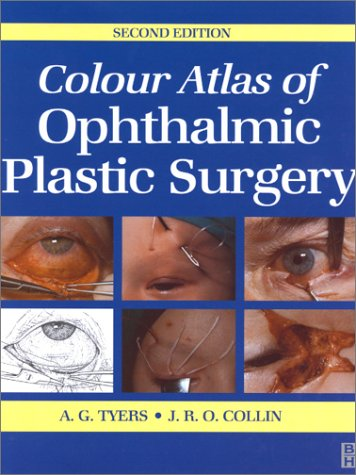 9780750642545: Colour Atlas of Ophthalmic Plastic Surgery