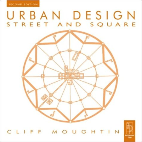 9780750642743: Urban Design: Street and Square, Second Edition