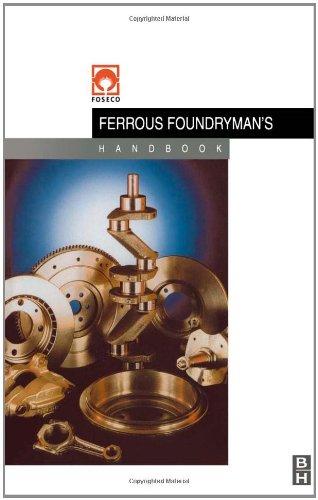 9780750642842: Foseco Ferrous Foundryman's Handbook, Eleventh Edition