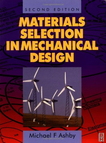 9780750643573: Materials Selection in Mechanical Design, Second Edition