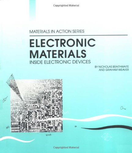 9780750643870: Electronic Materials, Second Edition (Materials in Action Series)