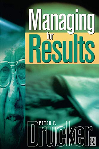 9780750643917: Managing For Results (Drucker Series)