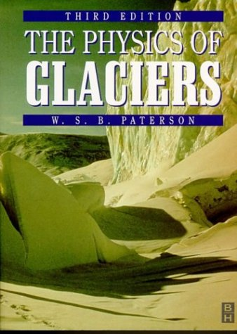 9780750644068: The Physics of Glaciers, Third Edition