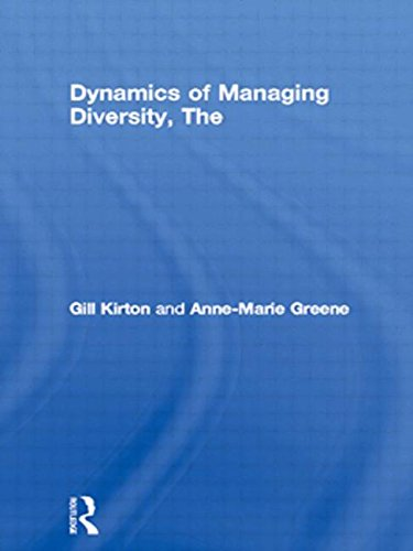 Dynamics of Managing Diversity, The: A Critical: Anne-Marie Greene BA