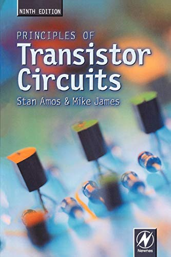 9780750644273: Principles of Transistor Circuits: Introduction to the Disign of Amplifiers, Receivers and Digital Circuits