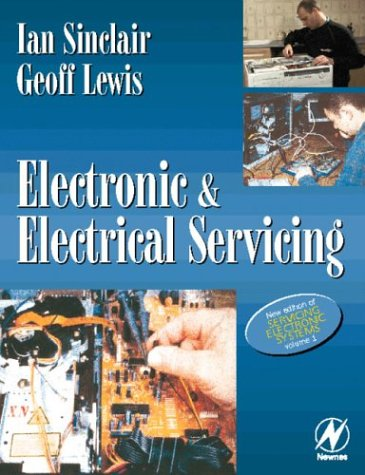 9780750644341: Electronic and Electrical Servicing (v. 1)