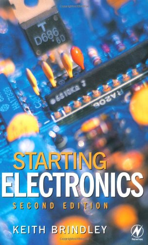 9780750644358: Starting Electronics, Second Edition