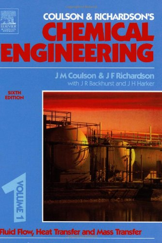 9780750644440: Chemical Engineering Volume 1, Sixth Edition: Fluid Flow, Heat Transfer and Mass Transfer (Coulson & Richardson's Chemical Engineering)