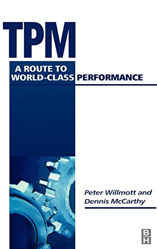 TPM - A Route to World Class: Willmott, Peter, McCarthy,