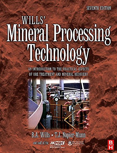 9780750644501: Wills' Mineral Processing Technology, Seventh Edition: An Introduction to the Practical Aspects of Ore Treatment and Mineral Recovery