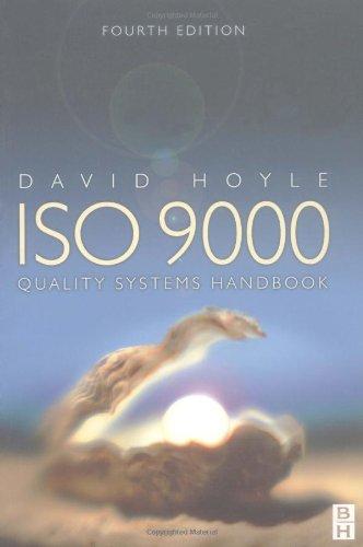 ISO 9000 Quality Systems Handbook (4th Edition): David Hoyle