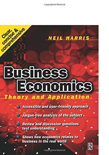 9780750644549: Business Economics: Theory and Application