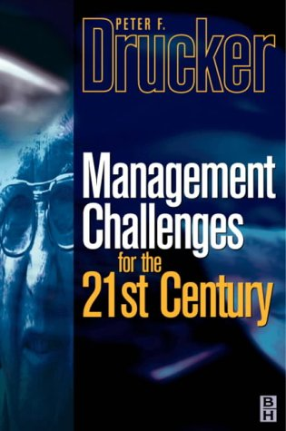 Management Challenges for the 21st Century.