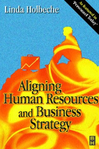 9780750644778: Aligning HR and Business Strategy