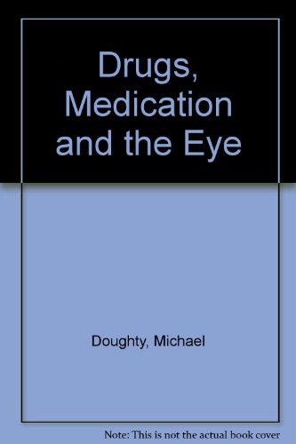 9780750645003: Drugs, Medication and the Eye