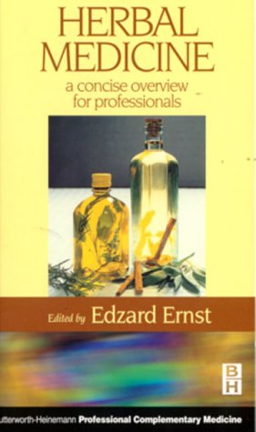 Herbal Medicine: A Concise Overview for Professionals: Ernst, Professor Edzard