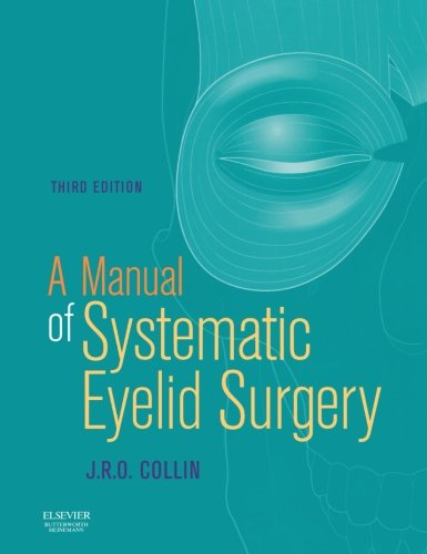 9780750645508: A Manual of Systematic Eyelid Surgery, 3e