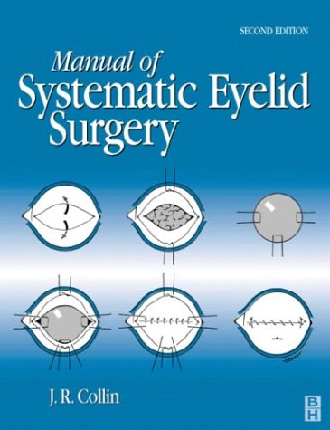 9780750645720: Manual of Systematic Eyelid Surgery, 2e