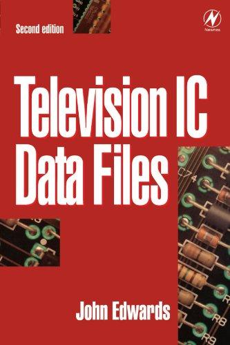 Television IC Data Files, Second Edition (Newnes): John Edwards