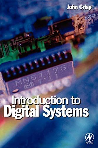 Introduction to Digital Systems: John Crisp