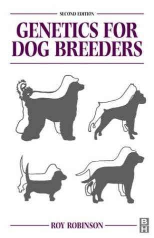 9780750646123: Genetics for Dog Breeders, 2e