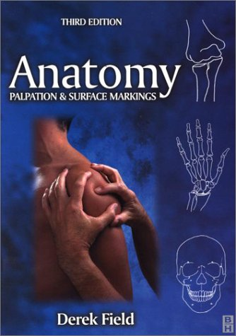 9780750646185: Anatomy, Palpation and Surface Markings
