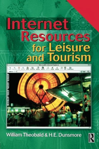 INTERNET RESOURCES FOR LEISURE AND TOURISM: THEOBALD WILL