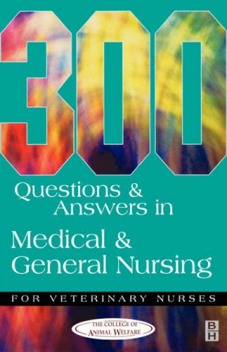 9780750646970: 300 Questions & Answers in Medical & General Nursing for Veterinary Nurses