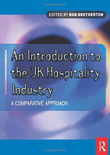 9780750647113: An Introduction to the UK Hospitality Industry: A Comparative Approach