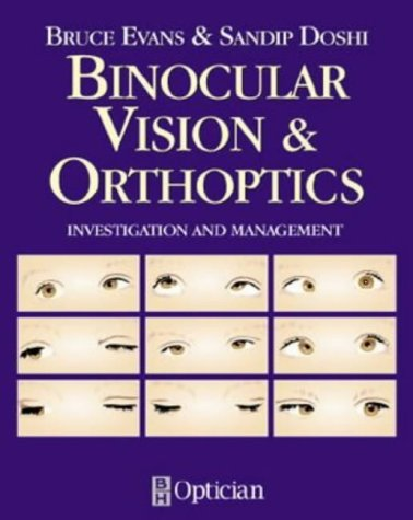 9780750647137: Binocular Vision and Orthoptics: Investigation and Management, 1e