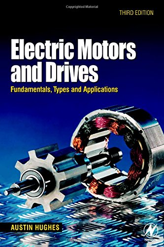 9780750647182: Electric Motors and Drives: Fundamentals, Types and Applications