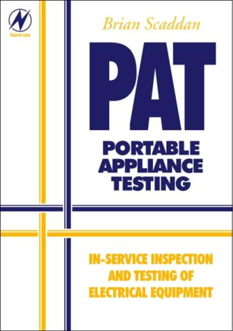 9780750647212: PAT: Portable Appliance Testing (In-Service Inspection and Testing of Electrical Equipment)