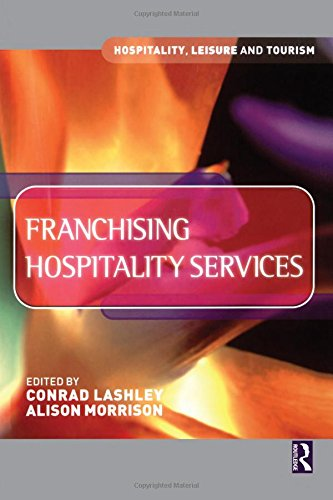 9780750647724: Franchising Hospitality Services (Hospitality, Leisure and Tourism)