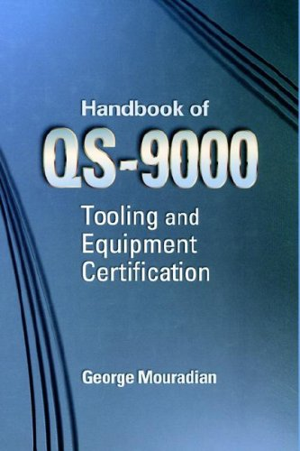 9780750647731: Handbook for ISO/QS-9000 Tooling and Equipment Certification