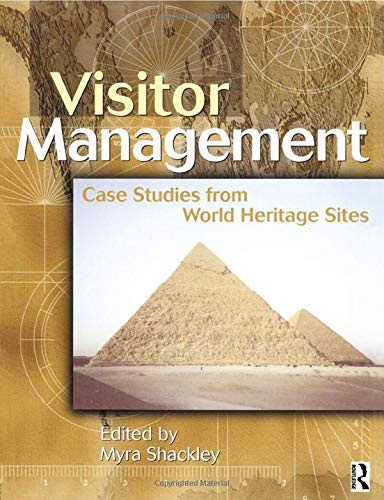 9780750647830: Visitor Management: Case Studies from World Heritage Sites