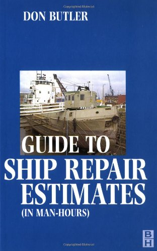 9780750648349: Guide to Ship Repair Estimates (in Man Hours)