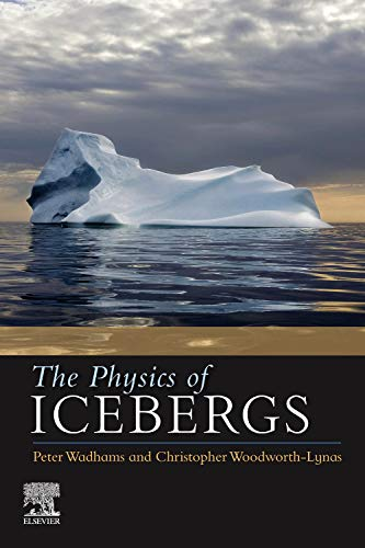 9780750648455: The Physics of Icebergs