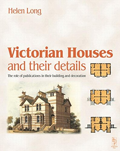 9780750648486: Victorian Houses and their Details
