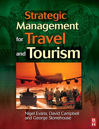 9780750648547: Strategic Management for Travel and Tourism