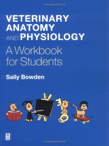 9780750648592: Veterinary Anatomy and Physiology: A Workbook for Students