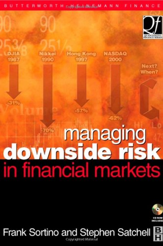 9780750648639: Managing Downside Risk in Financial Markets (Quantitative Finance)