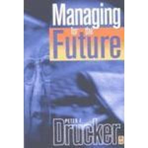9780750648707: Managing for the Future