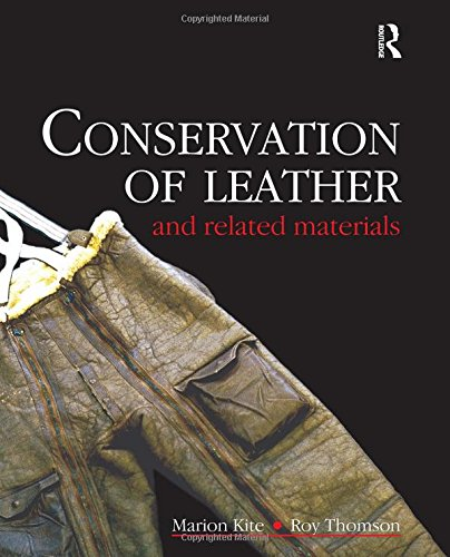 9780750648813: Conservation of Leather and Related Materials