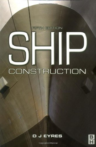 9780750648875: Ship Construction, Fifth Edition
